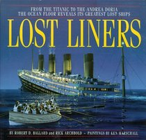 """Lost Liners"" by Robert Ballard"