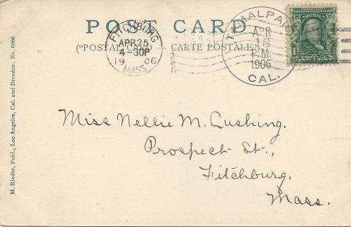 "San Francisco Earthquake ""Tamalpais CA"" Postcard -- Postmarked April 18, 1906"