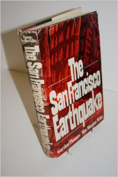 The San Francisco Earthquake by Gordon Thomas and Max Morgan Witt
